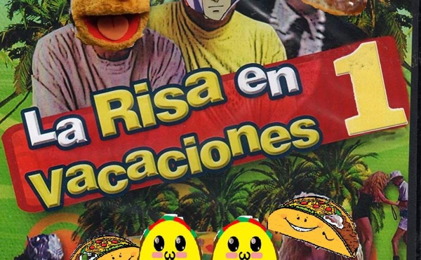 La Taqueria Presenta #39 : LAS MEJORES VACACIONES DE NUESTRAVIDA