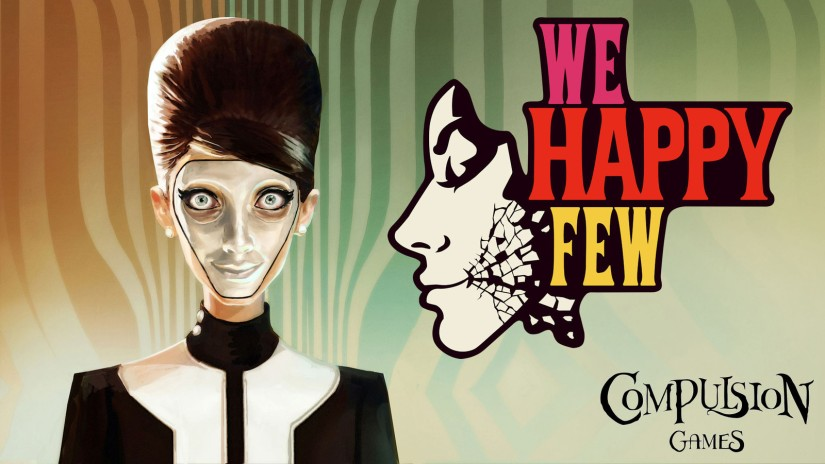 LOS INFELICES (We Happy Few)