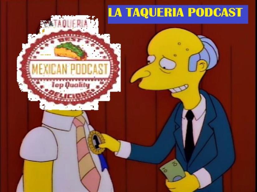 La Taqueria Presenta #48 : MUY BONITO, PRIMERAÑO