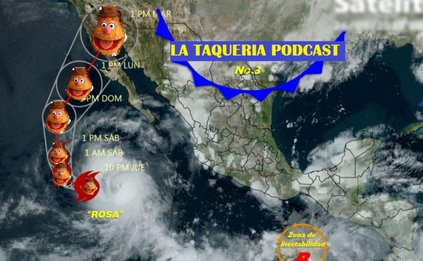 La Taqueria Presenta #46 : ESPERANDO A ROSA ENTLAQUEPAQUE