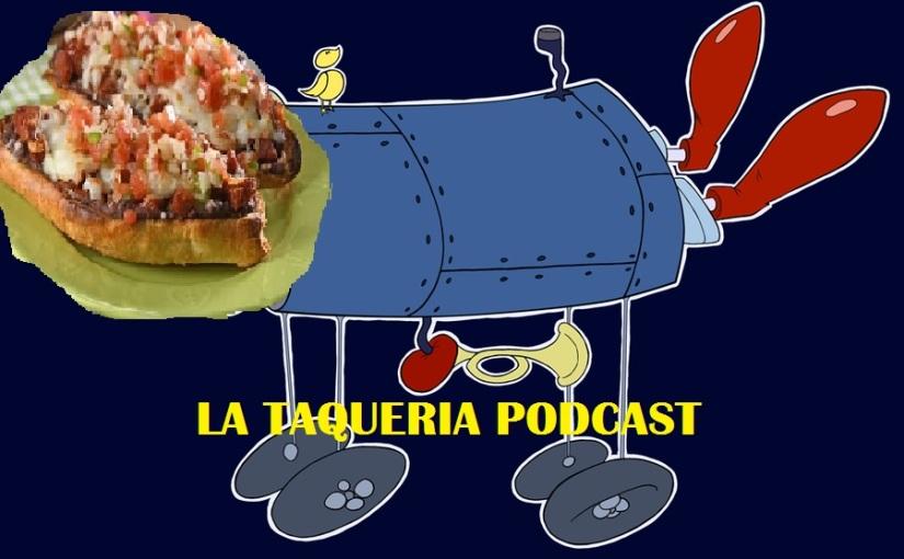 La Taqueria Presenta #62 : EL HORRIPILANTE NUEVO ESTILO DE VIDA DEMOLLO