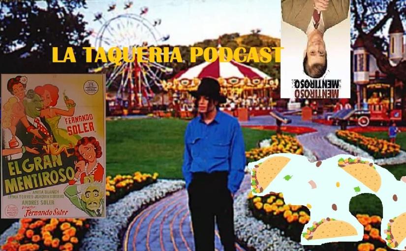 La Taqueria Presenta #65 : MINTIENDO POR CONVIVIR ENNEVERLAND
