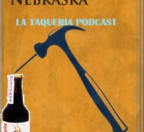 La Taqueria Presenta #75 : ALIMAÑAS ENNEBRASKA