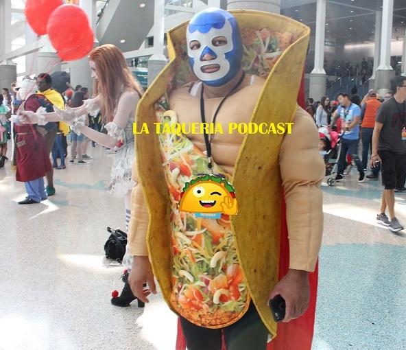 La Taqueria Presenta #80 : LA TAQUERIA (NO) VA A LASDCC