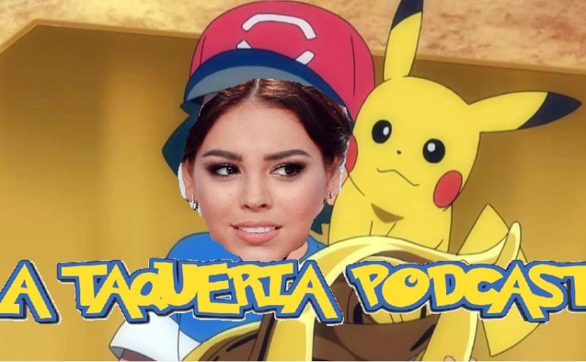 La Taqueria Presenta #86 : DANNA PAOLA GANA LA LIGAPOKEMON