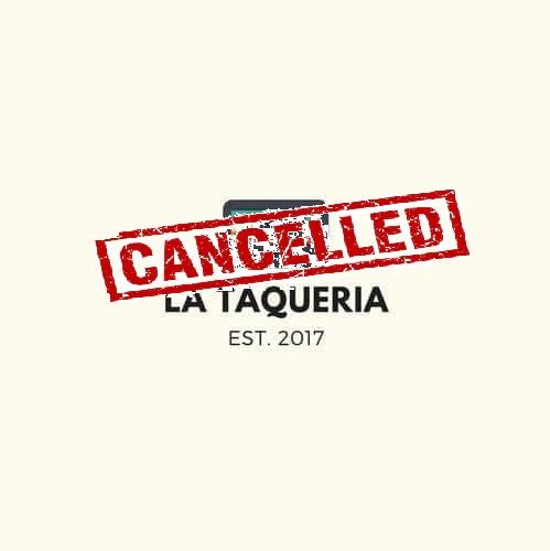 La Taqueria Presenta #95 : TODO SE CANCELAALV