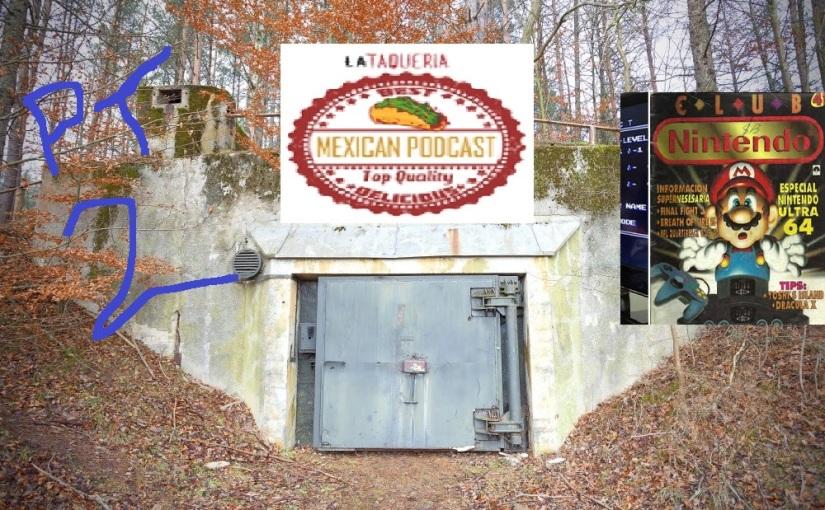 La Taqueria Presenta #97 : DESDE EL BUNKER 2aPARTE