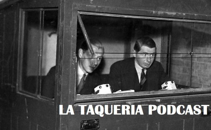 La Taqueria Presenta #98 :PROBANDO
